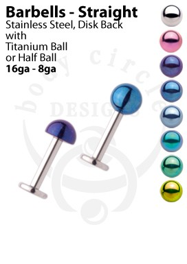 Disk Back Labret Barbells - 316LVM Stainless Steel with Titanium Ball or Half Ball
