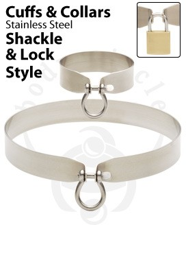Shackle and Lock Style Cuffs and Collars - 316L Stainless Steel